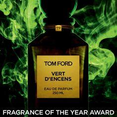 TOM FORD Vert D'Encens named Men's Luxury Fragrance of the Year. #TOMFORD #PRIVATEBLEND #VERTDENCENS #TFFAWARDS