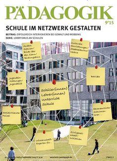 Schule im Netzwerk gestalten. Gefunden in: Pädagogik - epaper, Nr. 9/2015