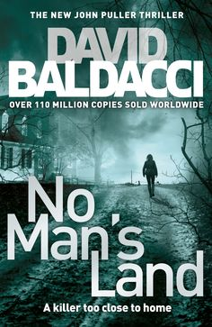 Booktopia has No Man's Land, John Puller Series: Book 4 by David Baldacci. Buy a discounted Paperback of No Man's Land online from Australia's leading online bookstore. David Baldacci Books, New Books, Books To Read, Jonathan Kellerman, No Mans Land, Ebooks Online, Page Turner, Fiction Books, Book Publishing