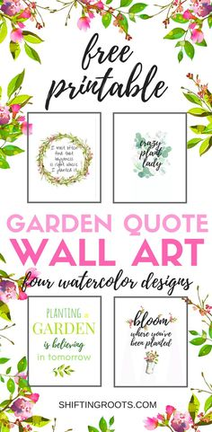 Download 4 free garden themed printables, perfect for the home decor lover, crazy plant lady or gardener. Garden quotes make beautiful wall art to brighten up your home.  What are you waiting for, download now!  #freeprintable #homedecor #gardening #crazyplantlady #plantlovers #wallart #gardenquotes