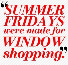 "Agree...that is if we ever actually get to take those ""summer fridays"" off as we ALL SHOULD!!!"