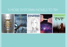 If you liked The Hunger Games, 5 more dystopian novels to try. (part 2)