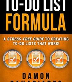To-Do List Formula: A Stress-Free Guide To Creating To-Do Lists That Work! PDF