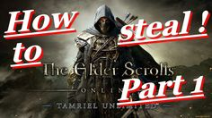 The Elder Scrolls Online Tamriel Unlimited PC Stealing Cool Armour Part 1!