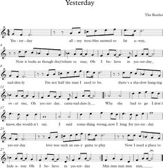 The Beatles (Yesterday) Piano Music Easy, Trumpet Sheet Music, Saxophone Sheet Music, Cello Music, Piano Sheet Music, Yesterday Lyrics, The Beatles Yesterday, Pont Paris, Guitar Chords Beginner