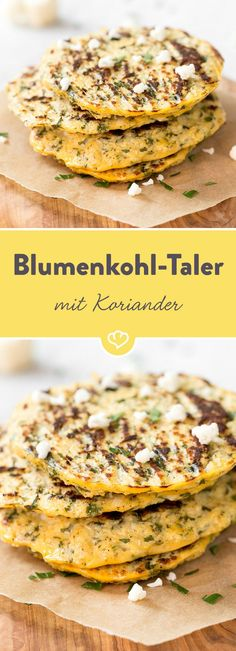 Fluffige Blumenkohl-Taler mit frischem Koriander Wheat flour is out and cauliflower is in it! Add 2 eggs, fresh coriander and a squeeze of lemon – your breakfast or snack is ready. Cauliflower Recipes, Veggie Recipes, Vegetarian Recipes, Healthy Recipes, High Protein Low Carb, Low Carb Diet, Healthy Homemade Snacks, Fresh Coriander, Food Humor