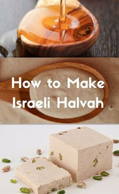25 classic jewish foods everyone should learn to cook learning this israeli halvah recipe is super simple to make as any recipe that has survived forumfinder Choice Image