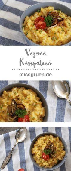 Vegan Kässpatzen, vegane Kässpätzle, Käsespätzle, mac´n´cheese, mac and cheese, swabian noodles, cheese, vegan, allgäu