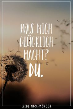 Was mich glücklich macht? The Effective Pictures We Offer You About Love Quotes videos A quality picture can tell you many things. You can find the most beautiful pictures that can be presented to Love Others, Love You, Beau Message, Secret Love Quotes, Visual Statements, Sarcastic Quotes, Happy Quotes, Happiness Quotes, Life Quotes