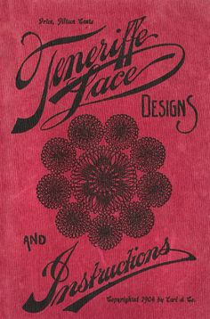Teneriffe Lace Designs and instructions_book 1904.
