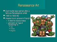 This 61 slide PowerPoint covers four Renaissance artists.  The characters from the Teenaged Mutant Ninja Turtles are used to help student remember each artist. Leonardo da Vinci, Michelangelo Buonarotti, Raphael Sanzio, and Donatello are all covered in this presentation. Art Stuff For Kids, Quiz With Answers, Ninja Turtles Art, Renaissance Artists, Illustration Art, Illustrations, Michelangelo, Mutant Ninja, Teaching Art
