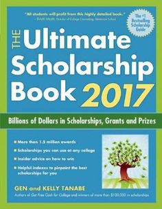 The Ultimate Scholarship Book 2017: Billions of Dollars in Scholarships, Grants and Prizes