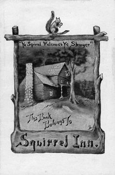 Bookplate by Ruth Burnham, 1906. Squirrel Inn, Mrs. Burnham, English Book Plate Society Record Number: BP-1045. L.A. Public Library