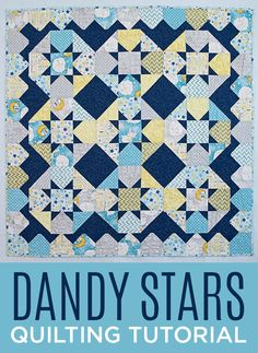 Make a Dandy Stars Quilt with Jenny Doan of Missouri Star Quilt Company! Free Video Tutorial!