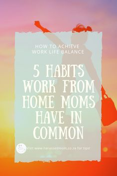 5 Habits Work From Home Moms Have In Common. Find out what all moms who work from home have in common. Stay At Home Mom, Work From Home Moms, Parenting Toddlers, Parenting Hacks, Happy Mom, Happy Kids, Gentle Parenting, Mom Advice, Mom Hacks