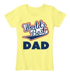 d2a41ac771d Happy Fathers Day Lemon Yellow T-Shirt Front Yellow T Shirt