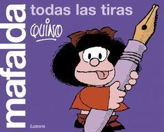 Mafalda. Todas las tiras de Quino