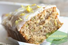 To Die For Zucchini Bread with a lemon glaze!