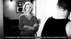 """""""I'm not gonna stop caring about you no matter how hard you push me away."""" Izzie Stevens to Alex Karev; Grey's Anatomy quotes"""