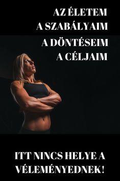 Az életem, a szabályaim - Motiváció edzéshez Gym, Quotes, Sports, Movies, Movie Posters, Quotations, Hs Sports, Films, Film Poster