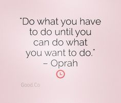 Oprah. (Try Everything Quotes)
