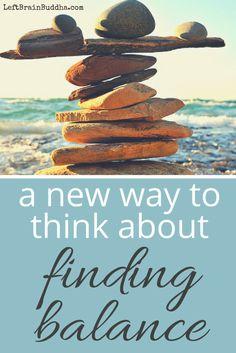 Balance is a journey, not a destination!