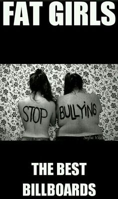 people positive anti-bullying anti fat shaming and body shaming Bullying Quotes, Anti Bullying, Stop Bulling, Body Shaming, Body Image, Human Rights, Women's Rights, Equal Rights, Civil Rights