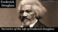 FREDERICK DOUGLASS - FULL AudioBook | Greatest Audio Books - (A Narrativ...