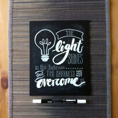 Etsy shop: Handwritten chalkboard bible verse 'The light shines in the darkness but the darkness has not overcome it' John 1 v 5