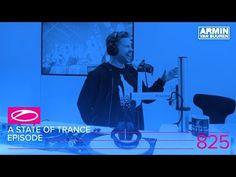 A State Of Trance Episode 825 (#ASOT825) Armin Van Buuren, Leiden, A State Of Trance, Trance Music, Best Dj, Internet Radio, Electronic Music, King, Youtube