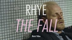 Rhye - The Fall - 2012  | Click on the link to watch the selection | https://www.youtube.com/playlist?list=PLLNma6ynBgYLTipx3nylcdtNfTHI-oU5E |
