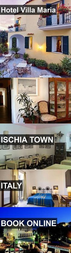 Hotel Hotel Villa Maria in Ischia Town, Italy. For more information, photos, reviews and best prices please follow the link. #Italy #IschiaTown #HotelVillaMaria #hotel #travel #vacation