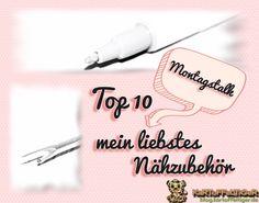 Montagstalk: [Top 10] mein liebstes Näbzubehör*