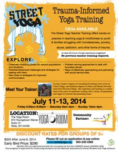 Street Yoga coming in July Register Early and get the Early Bird price of $290 by June 8 http://streetyoga.org/training/teacher-training/niles-oh-%E2%80%A2-july-11-13-2014/