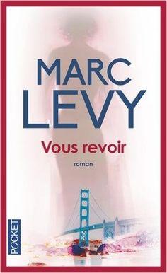 Amazon.fr - Vous revoir - Marc LEVY - Livres