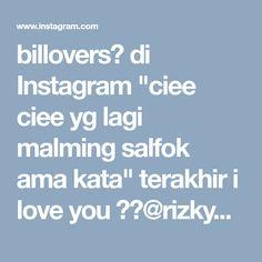 """billovers💫 di Instagram """"ciee ciee yg lagi malming salfok ama kata"""" terakhir i love you ❤👫@rizkybillar @syahralarez_new . #rizkybillar #syahralarez"""""""