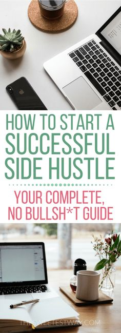 How to Start a Side Hustle: Your Comprehensive, No BS Guide #makemoneyonline #sidehustle