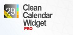 Clean Calendar Widget Pro v4.2 APK Free Download - APK Stall