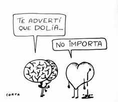 Y así paso Sad Quotes, Words Quotes, Sayings, Sad Love, Funny Love, Heart Vs Brain, Sad Texts, Love Post, Humor Grafico