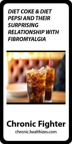 Diet Coke & Diet Pepsi and Their Surprising Relationship with Fibromyalgia Fibromyalgia Medication, Fibromyalgia Diet, Fibromyalgia Syndrome, Fibromyalgia Treatment, Chronic Fatigue Syndrome, Chronic Pain, Chronic Illness, Essential Oils For Fibromyalgia, Diet Pepsi