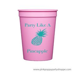 Party Like a Pineapple Personalized Stadium Plastic Cups