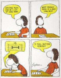 Musical Humor. Writing oboe music. There is so many rests!!! Why?!?!?? And somehow the instructor always knows just when too cut off to make me mad..... Yet he still does it