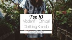 The Top 10 Modern, Ethical Clothing Brands