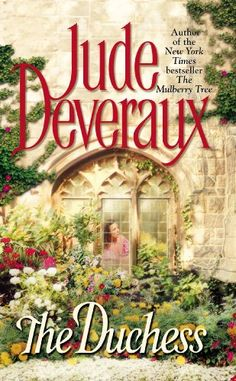 The Duchess by Jude Deveraux.  READ 1992. RATING 2