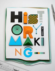 History in the Making by Duncan Sham #type #design