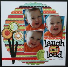 Laugh Out Loud - Scrapbook.com. I think I could achieve this same look with my latest addiction- Washi tape!