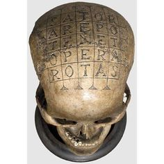 16/17th Century skull with Sator Square - The Sator Square is a four-times palindrome, and some people have attributed magical properties to it, considering it one of the broadest magical formulas in the Occident.