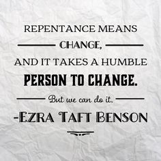 #Repentance means #change, and it takes a #humble person to change. But we can…