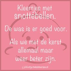 Baby snottebellen. Mama Quotes, Baby, Mummy Quotes, Newborns, Baby Baby, Infants, Mommy Quotes, Child, Toddlers