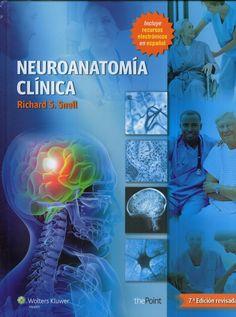 Neuroanatomía Clínica - 7º ED REV   AUTOR: SNELL,RICHARD  ISBN:  9788416004188   EDITORIAL:  LIPPINCOTT CASTELLANO   AÑO:  2014   NÚMERO DE EDICIÓN:  7  542  PÁGINAS -  IDIOMA:  ESPAÑOL   FORMATO:  ENCUADERNACIÓN CARTONÉ   ESPECIALIDADES:  OFTALMOLOGÍA , ANATOMÍA HISTOLOGÍA  #Neuroanatomia #Neurologia #Anatomia #Libros #Medicina